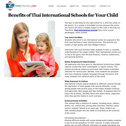 Benefits of Thai International Schools for Your Child