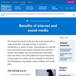 Benefits of internet and social media
