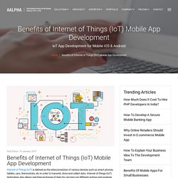 Benefits of Internet of Things (IoT) Mobile App Development