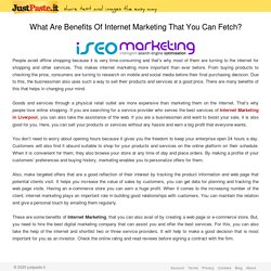 What Are Benefits Of Internet Marketing That You Can Fetch?