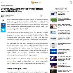 Benefits Of Fiber Internet For Business