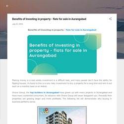 Benefits of Investing in property - flats for sale in Aurangabad