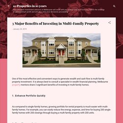 3 Major Benefits of Investing in Multi-Family Property