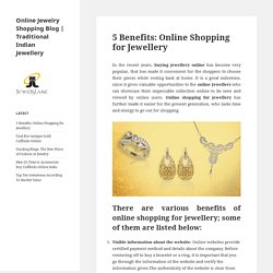 5 Benefits: Online Shopping for Jewellery