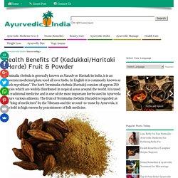 Health Benefits Of (Kadukkai/Harde/Haritaki) Dosage,Uses,Side Effects