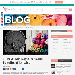 Time to Talk Day: the health benefits of knitting