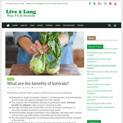 What are the benefits of kohlrabi? - Live2Long.com