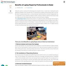 Benefits of Laptop Repair by Professionals in Dubai