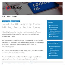 Benefits Of Learning Video Editing For a Better Career