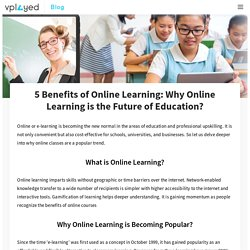 5 Reasons Why Online Learning is More Effective