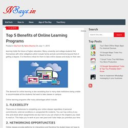 Top 5 Benefits of Online Learning Programs -NSays.in