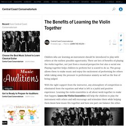 The Benefits of Learning the Violin Together