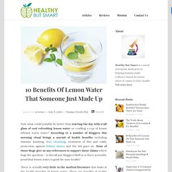 10 Benefits Of Lemon Water That Someone Just Made Up