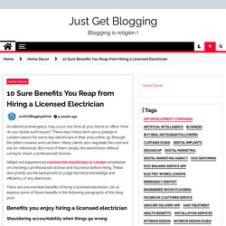 10 Great Benefits to Reap from Hiring a Licensed Electrician