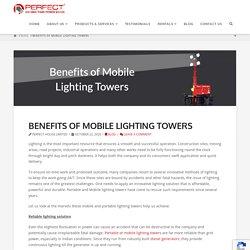 Benefits of Mobile Lighting Towers