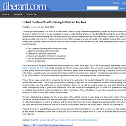 Unfold the Benefits of Listening to Podcast For Free