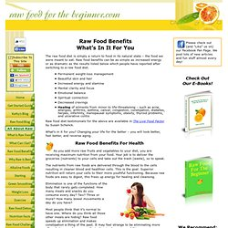 Raw Food Benefits - How Raw Living Foods Benefit Your Entire Body