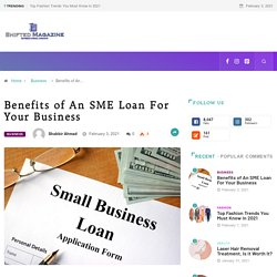 Benefits of An SME Loan For Your Business