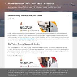 Benefits of hiring locksmith in Orlando Florida