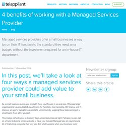 4 benefits of a Managed Service Provider