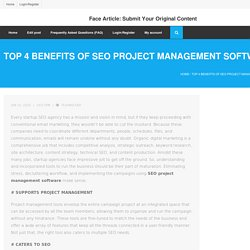 Top 4 Benefits of SEO Project Management Software