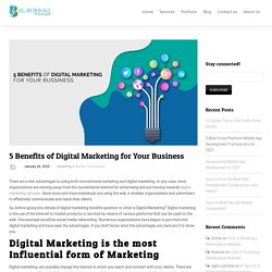 5 Benefits of Digital Marketing for Your Business