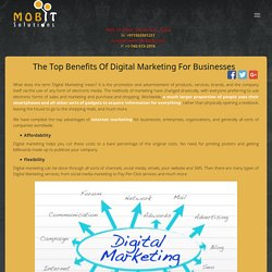 The Top Benefits of Digital Marketing for Businesses