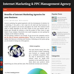 Benefits of Internet Marketing Agencies for your Business ~ Internet Marketing & PPC Management Agency