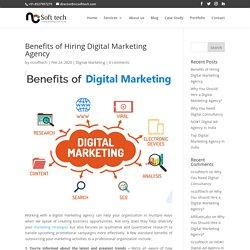 Benefits of Hiring Digital Marketing Agency - NCSoftTech