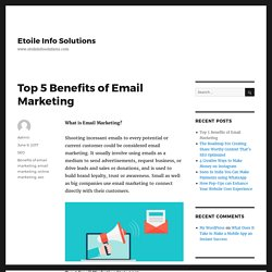 Top 5 Benefits of Email Marketing: The Ultimate List