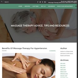 Massage Therapy Benefits For Hypertension