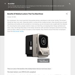Benefits Of Medical Lockers That You Must Know