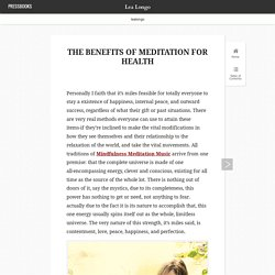 The Benefits of Meditation For Health