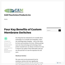 Four Key Benefits of Custom Membrane Switches – CAM Touchview Products Inc