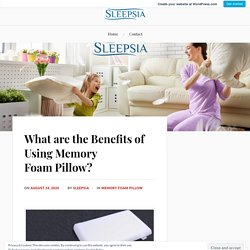 What are the Benefits of Using Memory Foam Pillow? – Sleepsia India Pvt Ltd