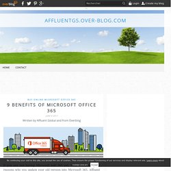 9 Benefits of Microsoft Office 365