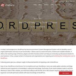 Benefits Of Migrating To WordPress - Chetaru