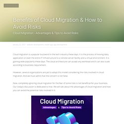 Benefits of Cloud Migration & How to Avoid Risks