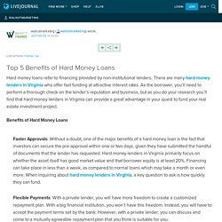 Top 5 Benefits of Hard Money Loans: walnutmarketing