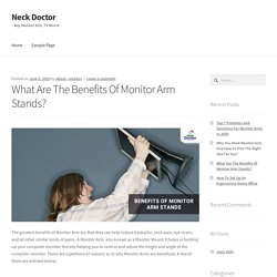 What Are The Benefits Of Monitor Arm Stands?