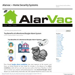 Top Benefits of a Monitored Burglar Alarm System
