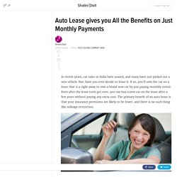 Auto Lease gives you All the Benefits on Just Monthly Payments