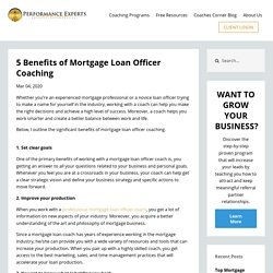 5 Benefits of Mortgage Loan Officer Coaching
