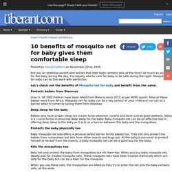 10 benefits of mosquito net for baby gives them comfortable sleep