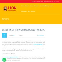 Lion Packers And MoversBenefits Of Hiring Movers And Packers