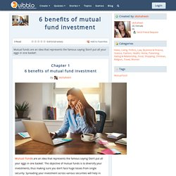 6 benefits of mutual fund investment