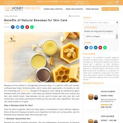 Benefits of Natural Beeswax for Skin Care