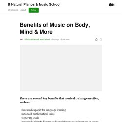 Benefits of Music on Body, Mind & More