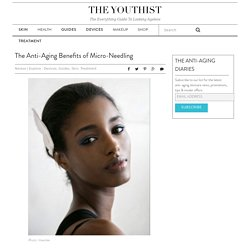 The Anti-Aging Benefits of Micro-Needling