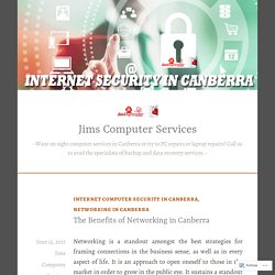 The Benefits of Networking in Canberra – Jims Computer Services